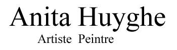 Anita Huyghe Artiste Peintre